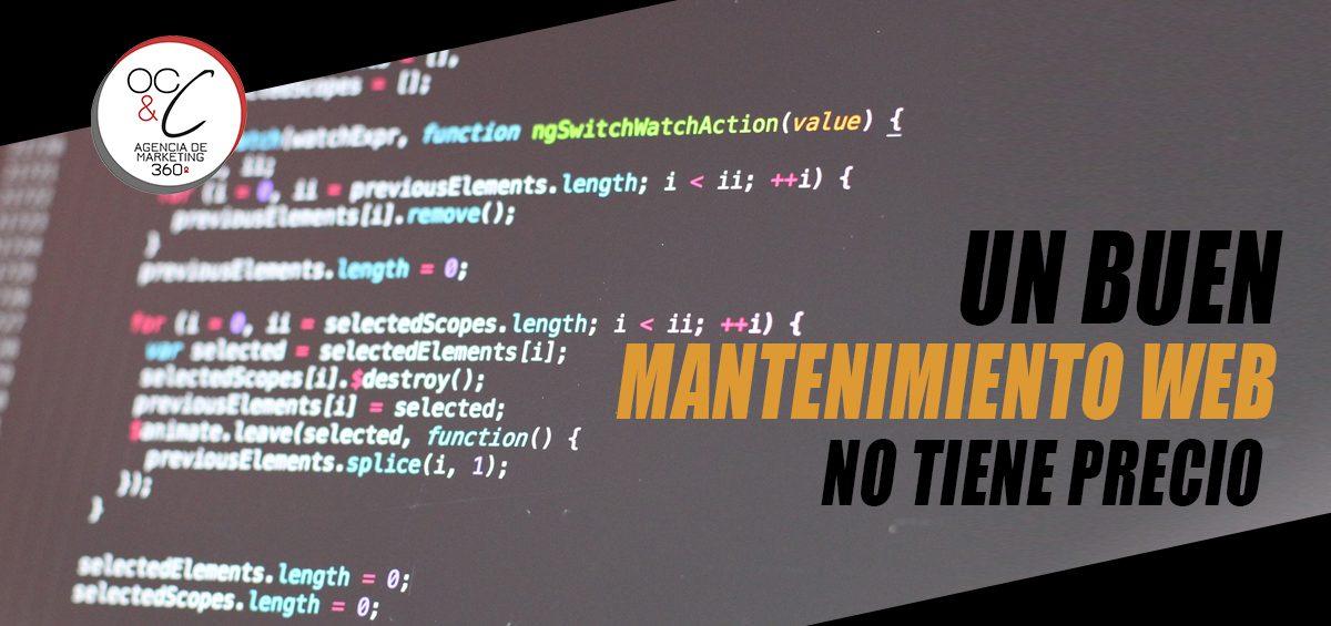 Un buen mantenimiento web no tiene precio cabecera OC&C Agencia 360º