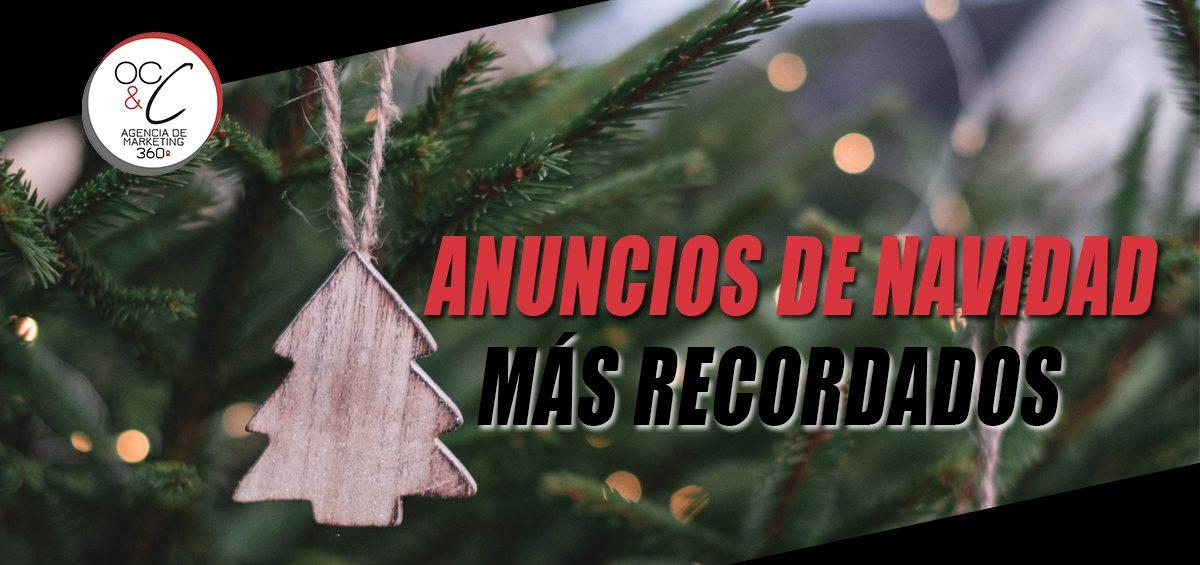 Anuncios de Navidad más Recordados OC&C Agencia de Marketing 360º