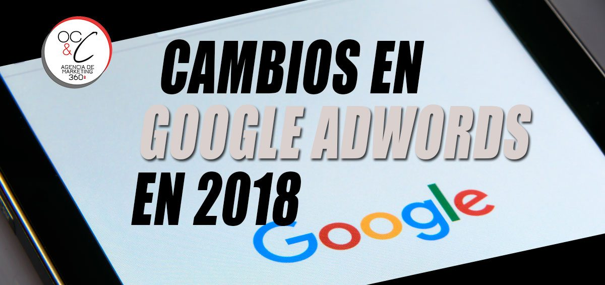 adwords en 2018 OC&C agencia de marketing