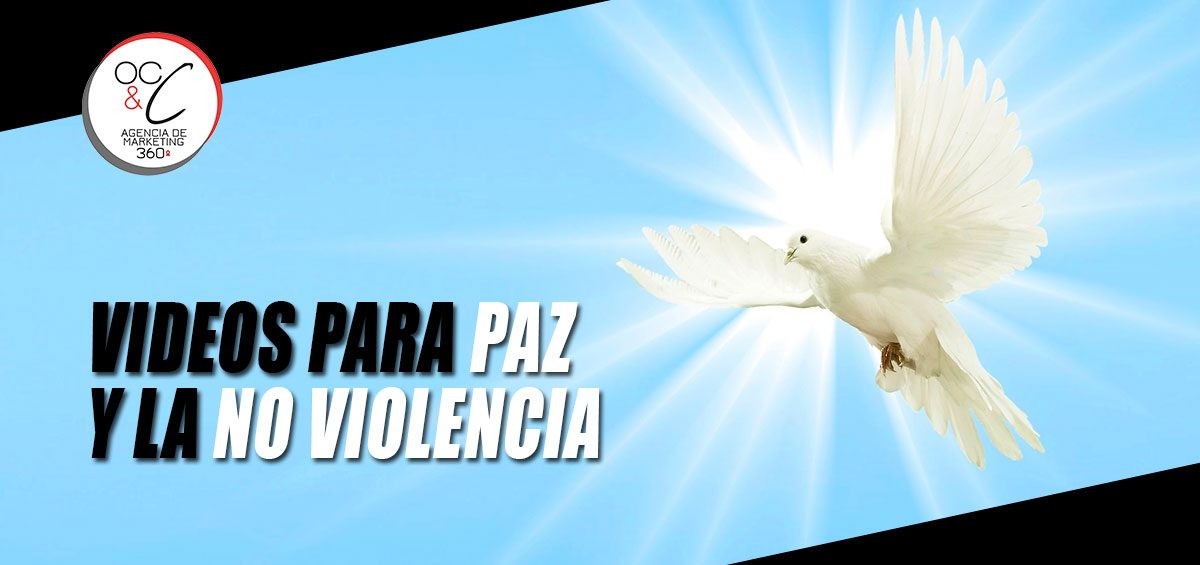 Paz y no violencia OC&C Agencia de Marketing 360º