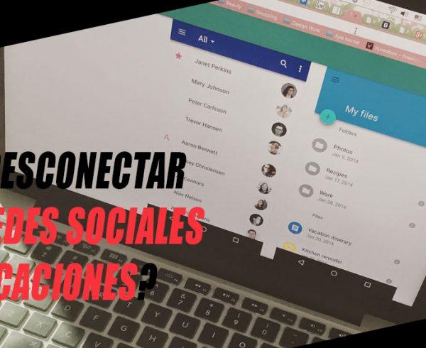 desconectar de las redes sociales en vacaciones