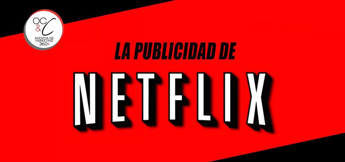La publicidad de Netflix